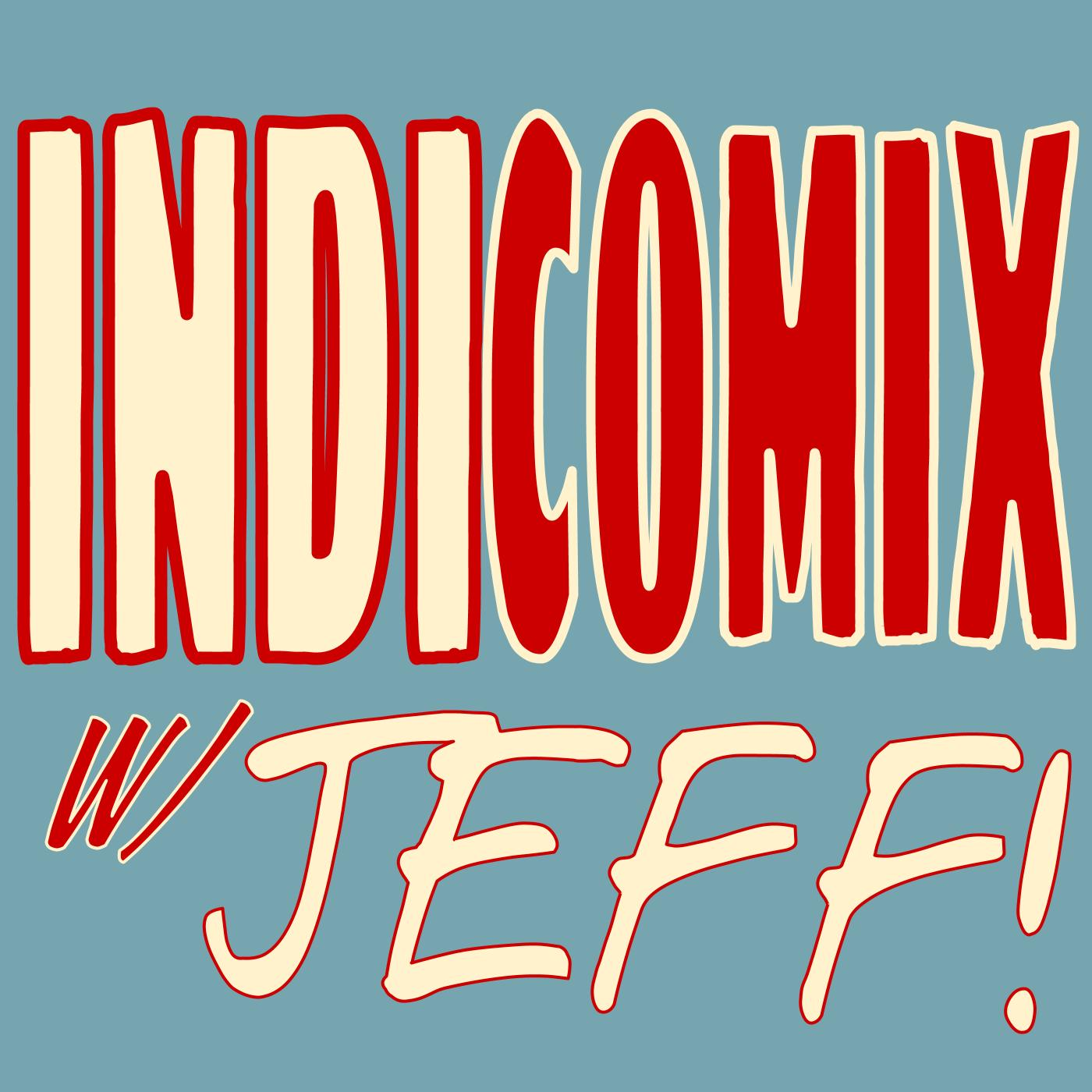 IndiComix w/ Jeff Ep. 16: 2000 A.D. and Carlos Ezquerra