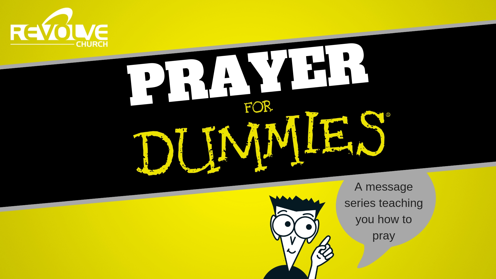 Prayer 4 Dummies pt 4