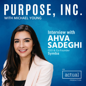 Changing the World One Internship at a Time with Ahva Sadeghi of Symba
