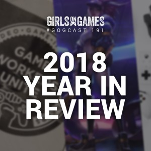 2018 Year in Review - GoGCast 191