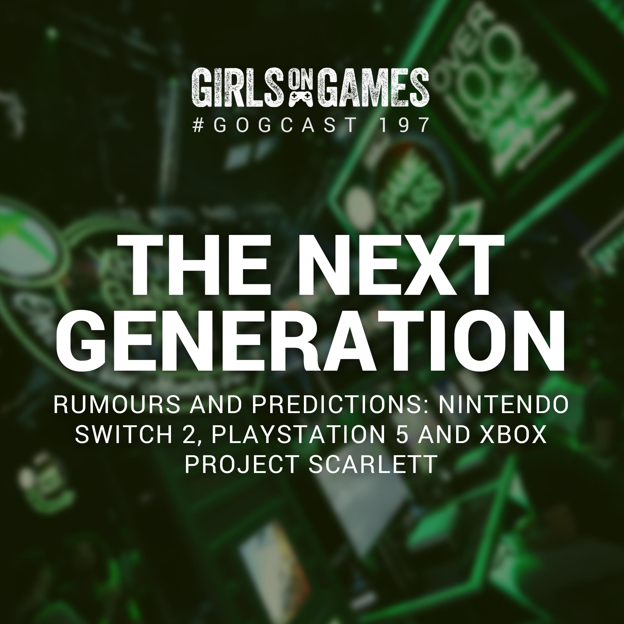 The Next Generation: Rumours and Predictions - GoGCast 197