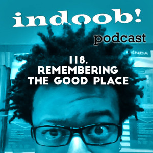 118. remembering the good place