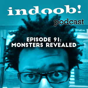 episode 91 - monsters revealed