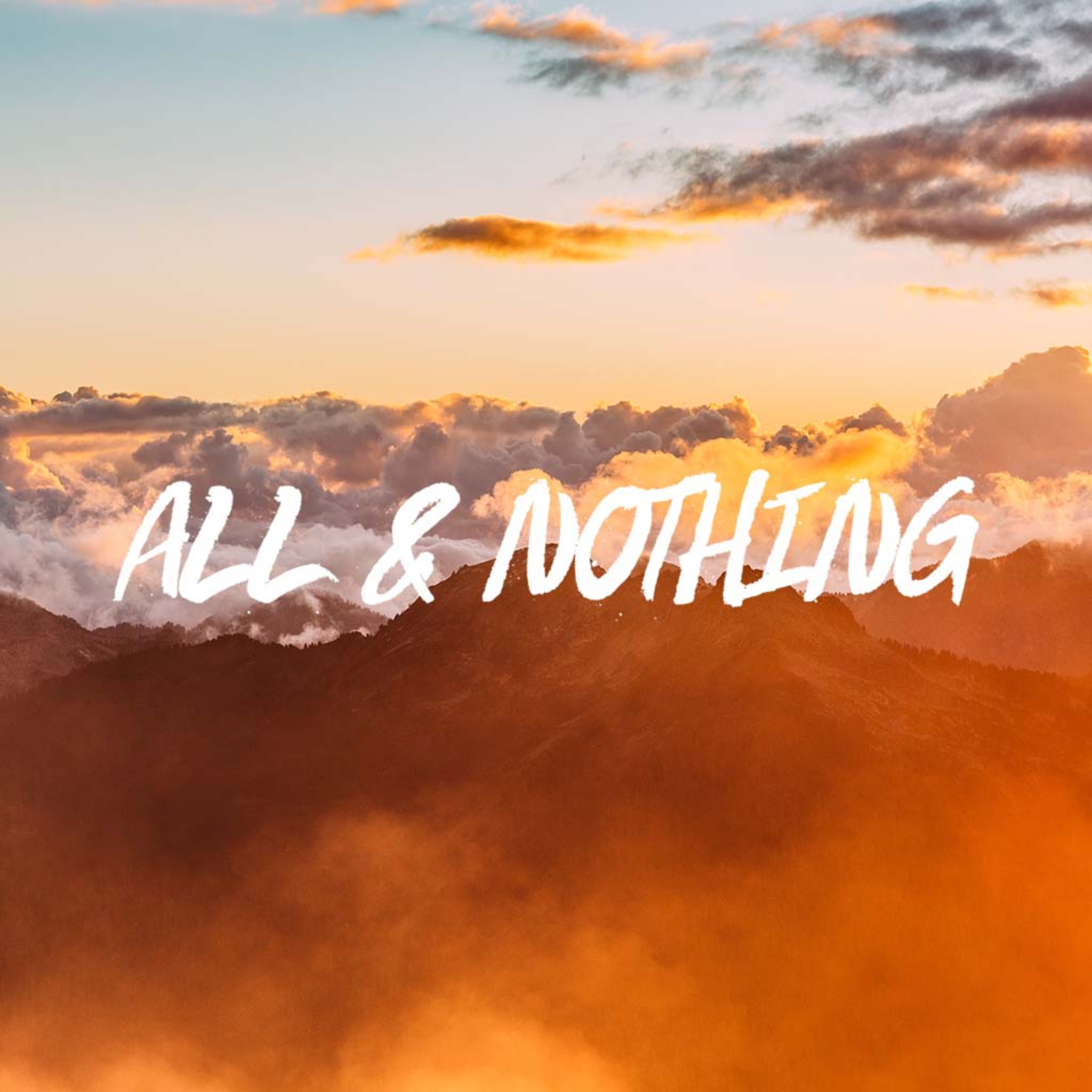 All & Nothing (Balboa) - Ps. Stacy Capaldi