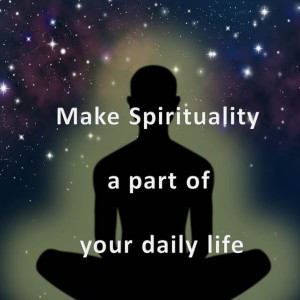 Make Practical Spirituality a Part of Your Life