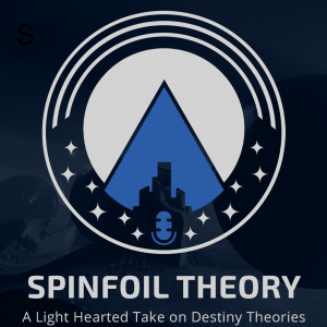 Spinfoil Theory Podcast Episode 72: Did We Really Kill Quria?