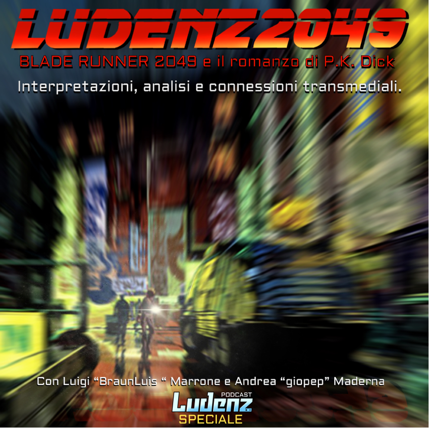 SPECIALE: LUDENZ 2049