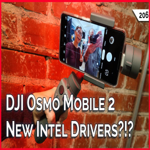 Download TekThing - DJI Osmo Mobile 2 Review, New Intel Driver