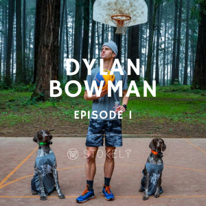 Ep 1_Dylan Bowman - The thoughtful mind behind the athlete.
