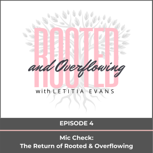 Mic Check...The Return of Rooted and Overflowing