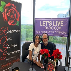 R.O.S.E. Table Talk hosted by Roz Woodfox and Guest Dwayne Woodfox