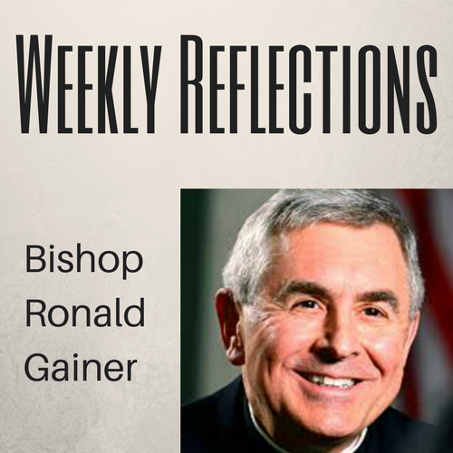 Bishop Ronald Gainer - Gospel Reflection for June 16, 2019