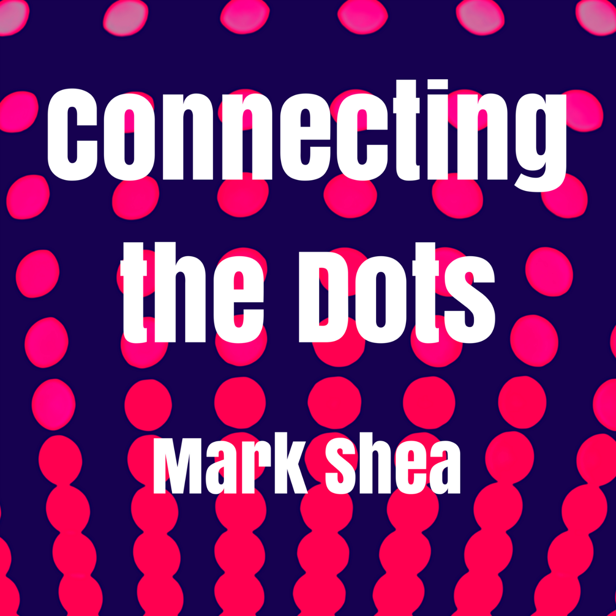 Connecting the Dots w/ Mark Shea and Tom McDonald - 8/11/18