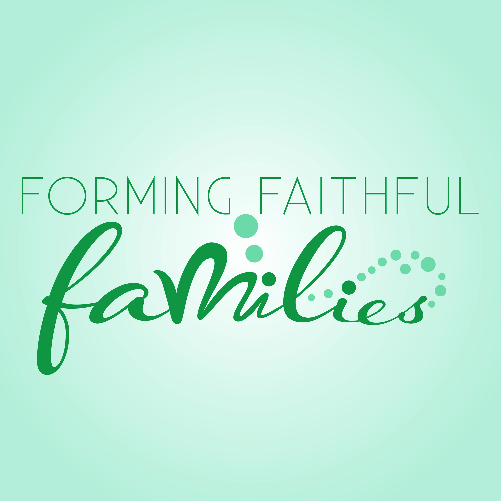 Forming Faithful Families: Episode 59