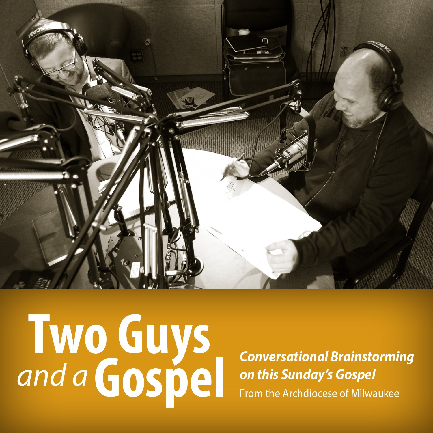Two Guys and a Gospel #123 - June 12, 2019