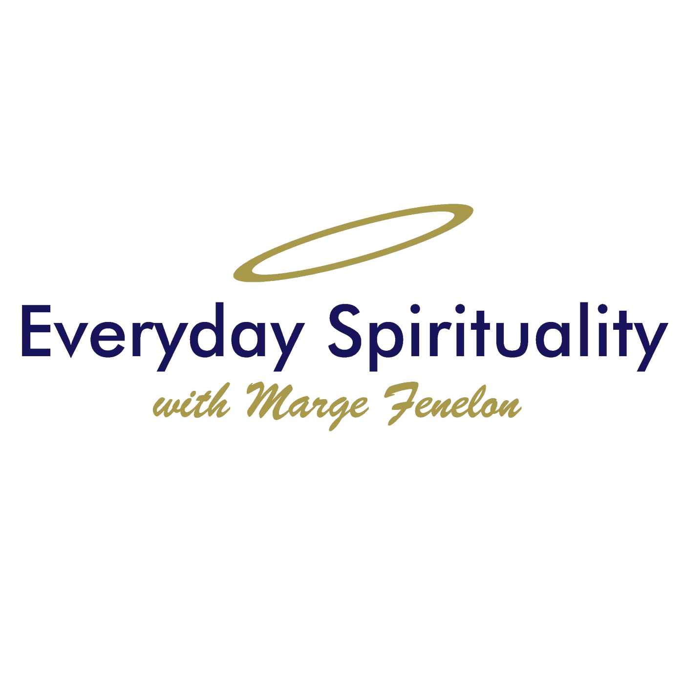Everyday Spirituality - Episode 6: What is REAL Peace?