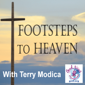 Footsteps to Heaven - The Apostolate of the Laity in the Church Crisis - Rosary Walkathon