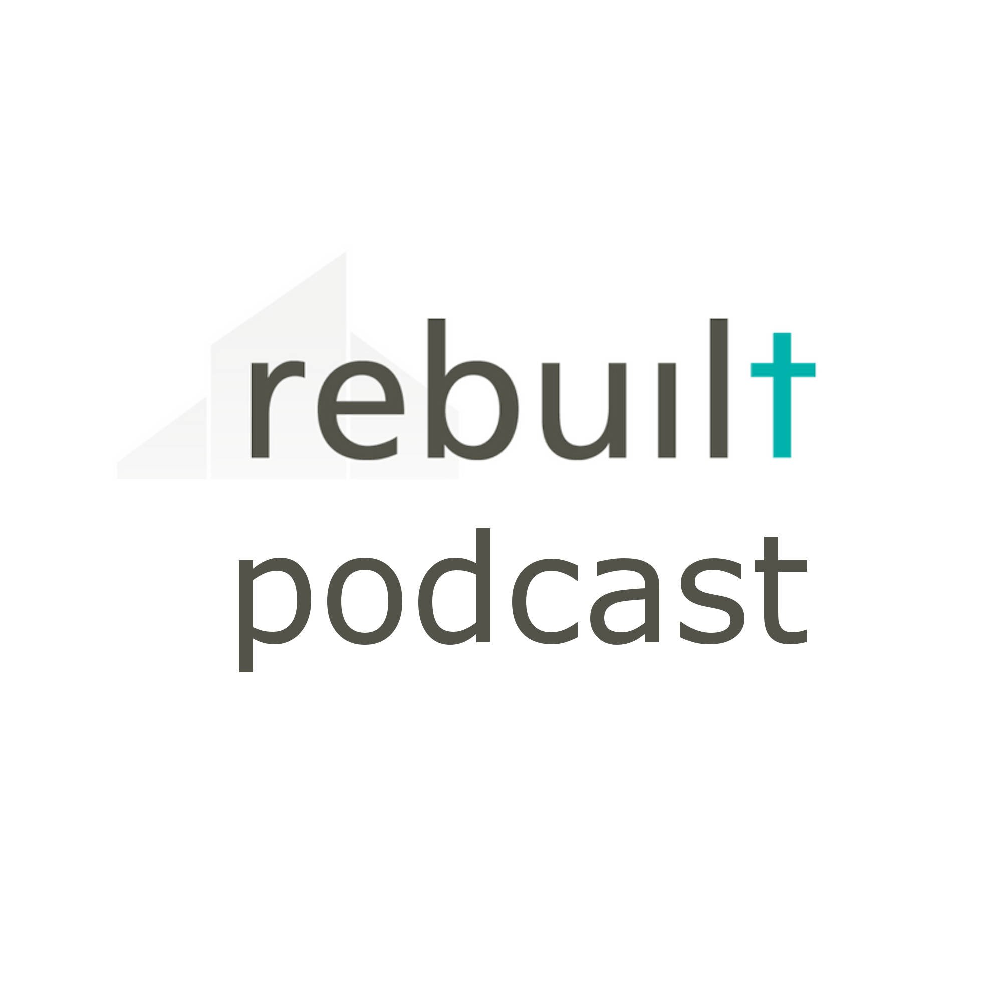 The Rebuilt Parish Podcast 12 - The Weekend Experience