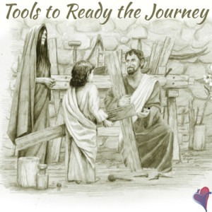 Tools to Ready the Journey - Episode 9