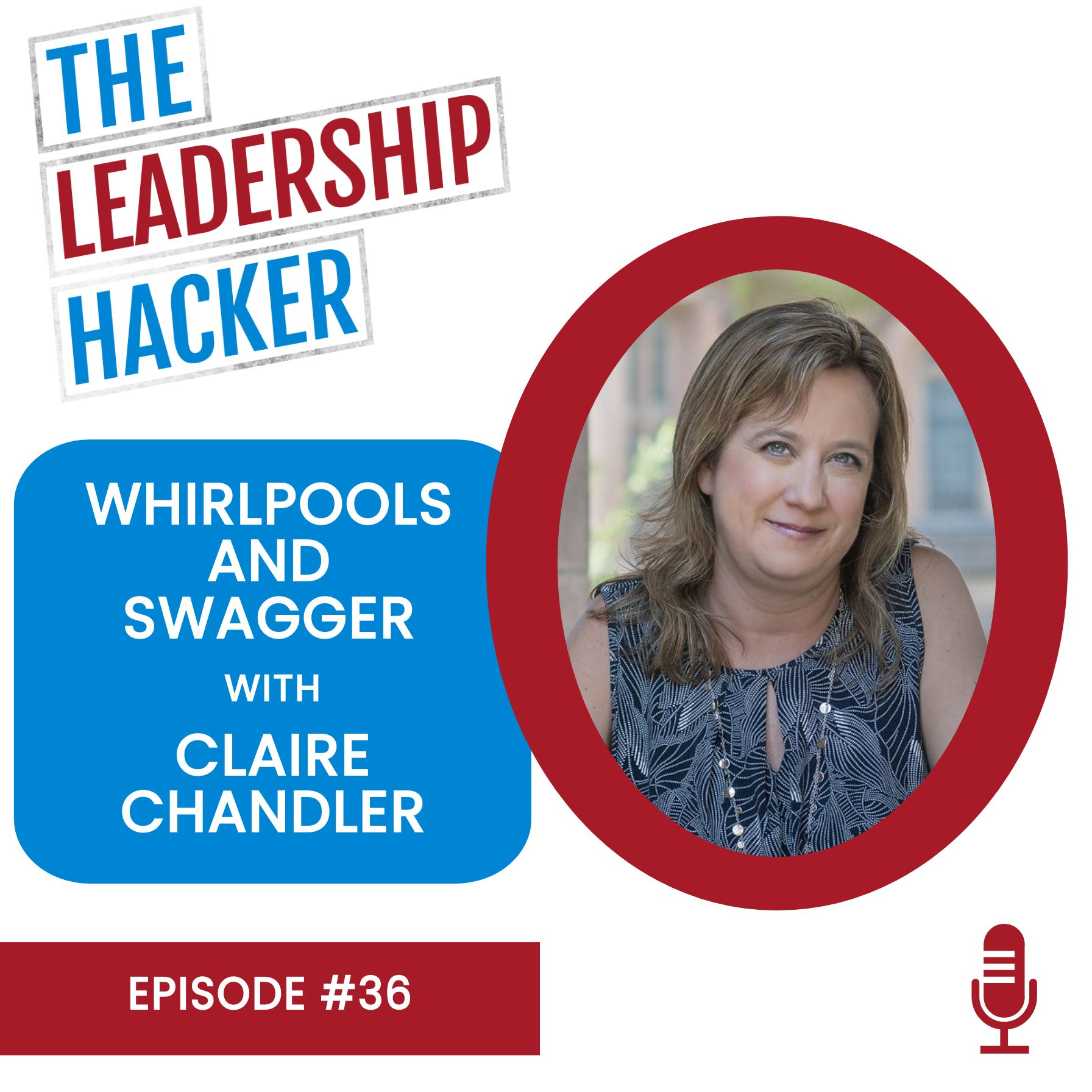 Whirlpools and Swagger with Claire Chandler