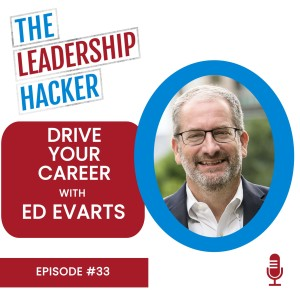 Drive Your Career with Ed Evarts