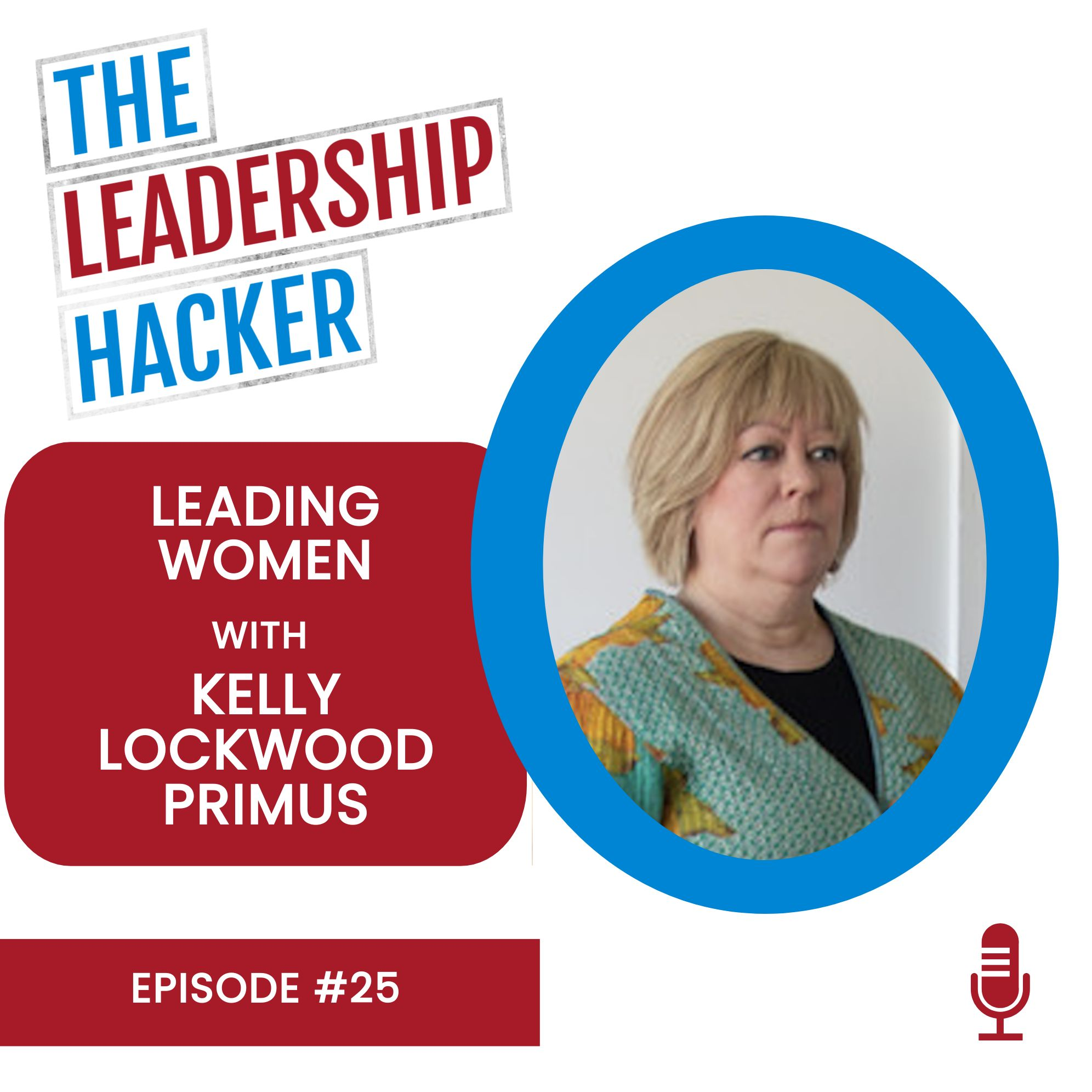 Leading Women with Kelly Lockwood Primus