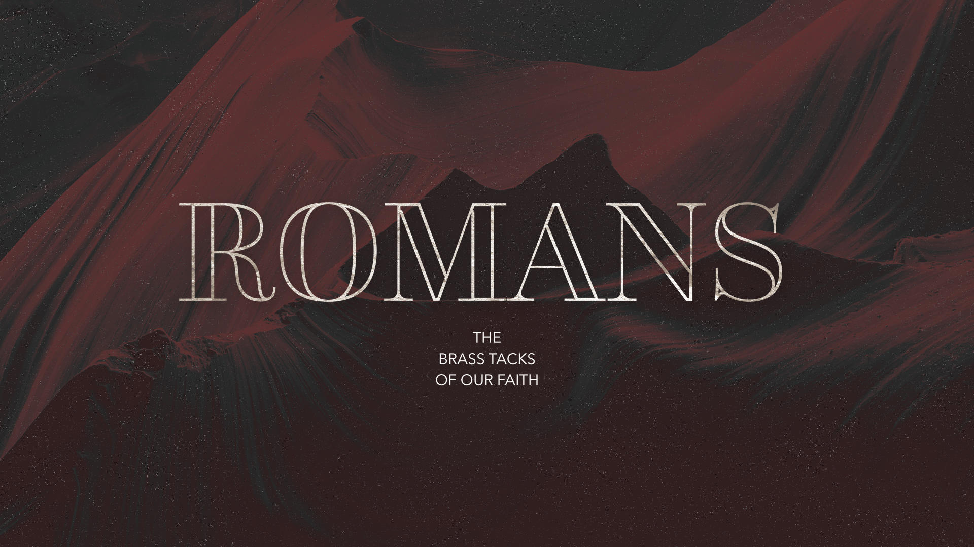 Romans: The Brass Tacks of Our Faith - Who Are You Wearing?