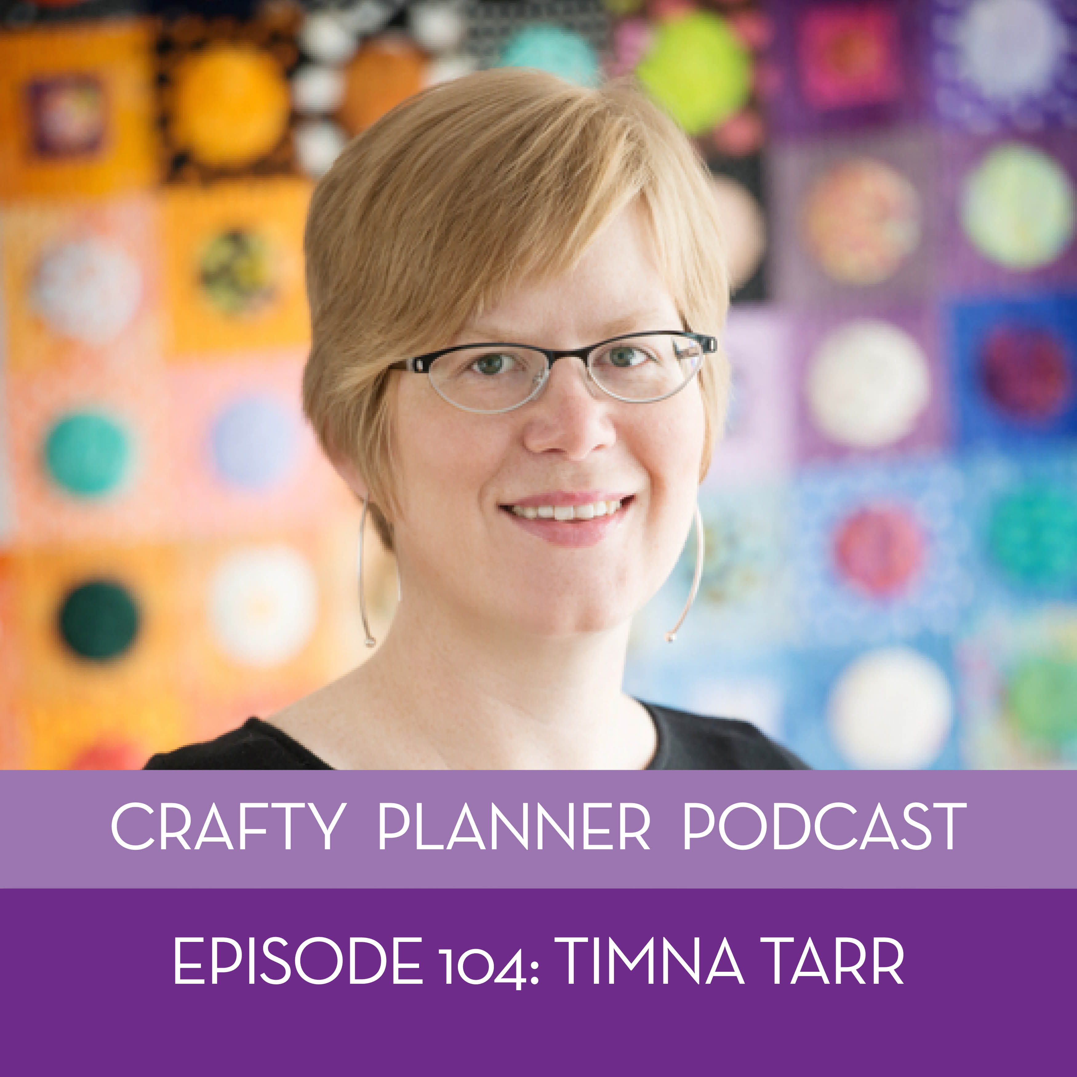 Timna Tarr {Podcast Episode # 104}