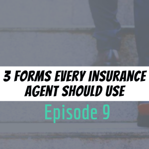 3 Forms Every Insurance Agent Should Use