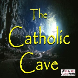 THE CATHOLIC CAVE: