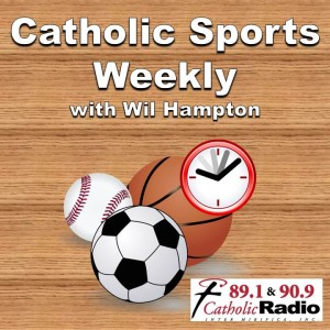 Catholic Sports Weekly looks at area sports and at EXODUS 90