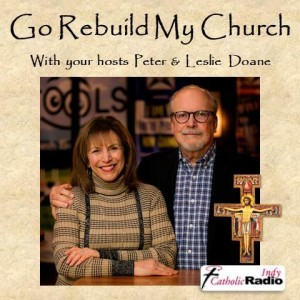 GO REBUILD MY CHURCH - The Call to Return to Biblical Christianity with Peter and Leslie Doane
