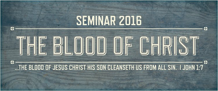 Seminar 2016- Bro. Roger Reed- The Blood Covenant