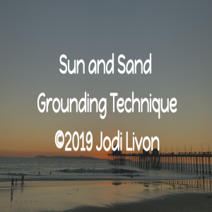 Grounding Technique, Sun and Sand