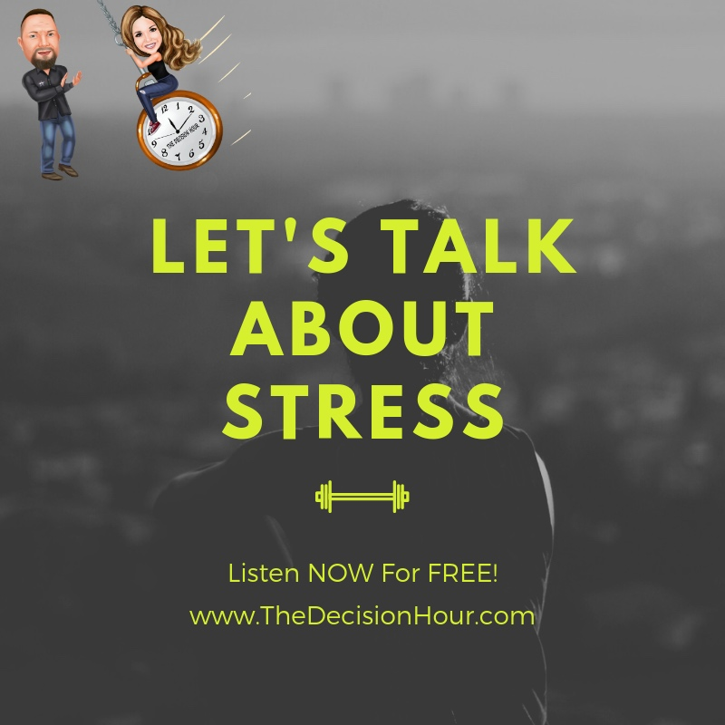 Ep: 176 - Let's Talk About Stress