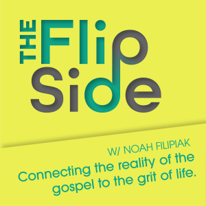 Ep. 19: The Flip Side is BACK! Topic: The Right Kind of Blindness