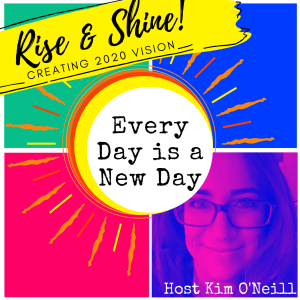 Rise & Shine: CREATING 2020 VISION [DAY 8] - Dom Brightmon