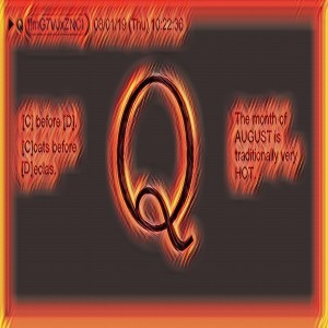 238 Qanon Vid August 1 2019 - August is a Hot Month