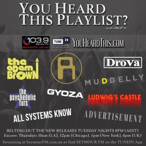 YOU HEARD THIS PLAYLIST? with DROP D - Show 03