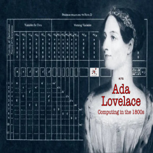 #172 - Ada Lovelace: Computing in the 1800s