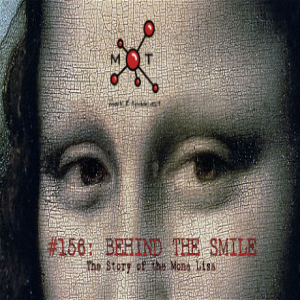 #157 - Behind the Smile: The Mona Lisa Story