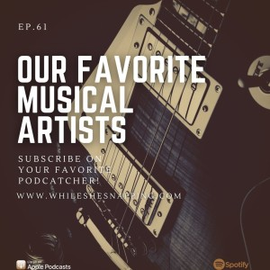 Our Favorite Musical Artists