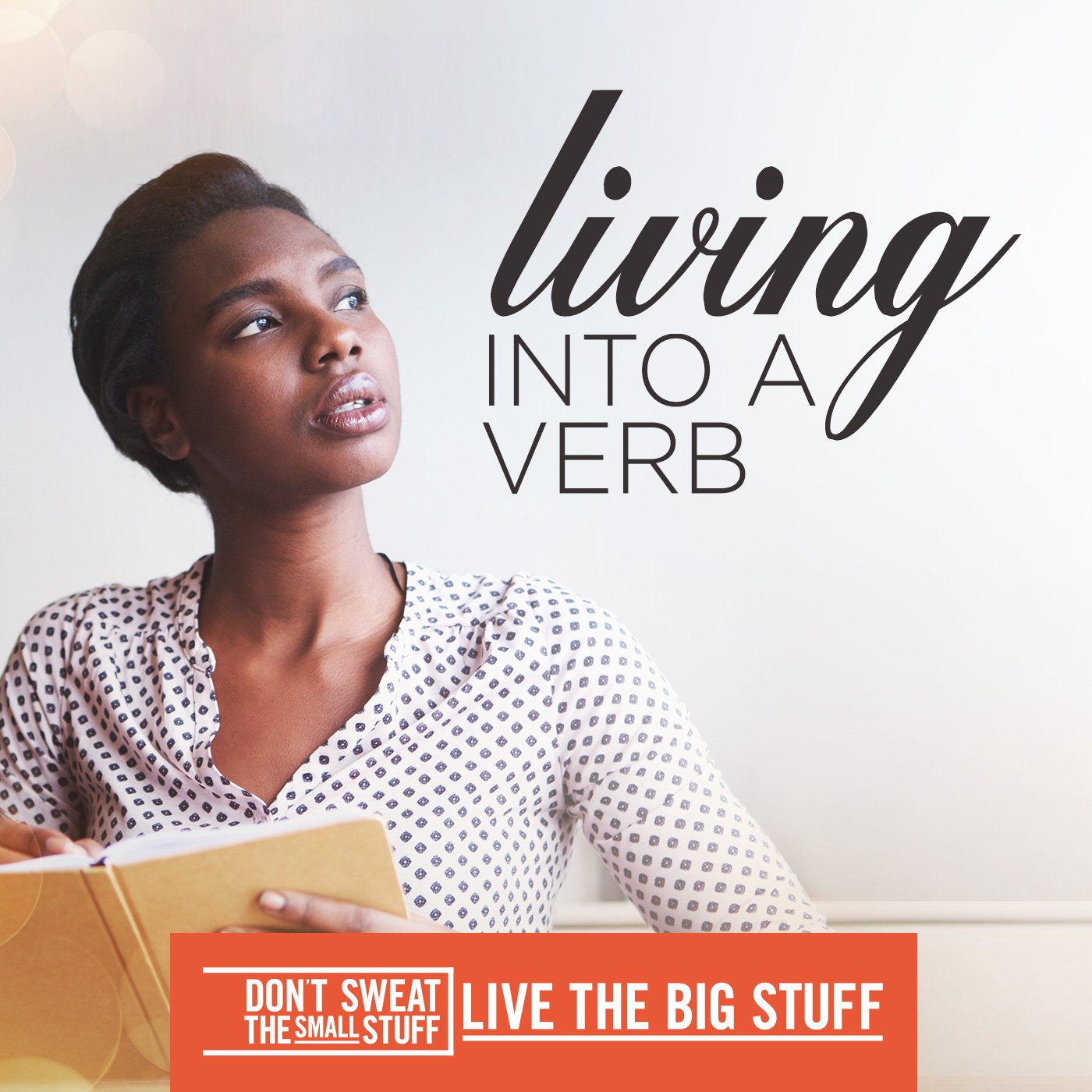 Living Into A Verb