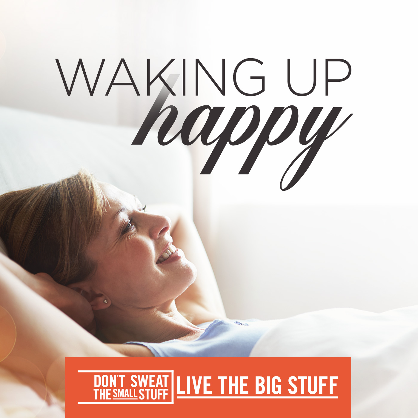 Waking Up Happy!