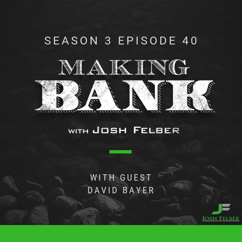 Eliminating Suffering in the World with Guest David Bayer: MakingBank S3E40