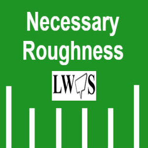 Necessary Roughness Podcast (EP 57): NFL Week 1 Preview! Plus, How the NFL Botched the Opening Week's Schedule