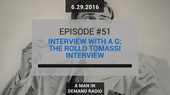 *FREE* Episode 51: Interview With A G: The Rollo Tomassi Interview