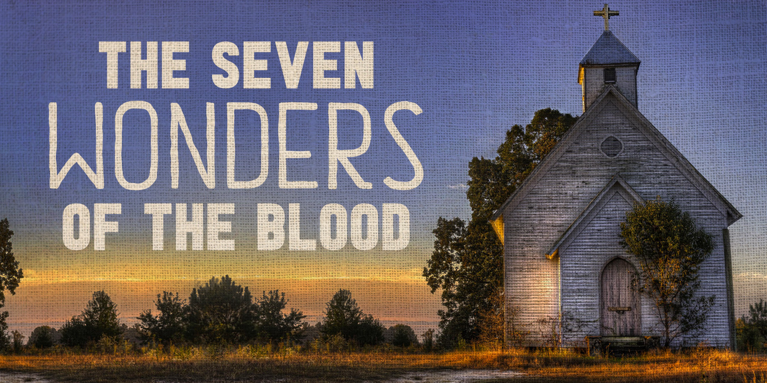 The Seven Wonders of The Blood