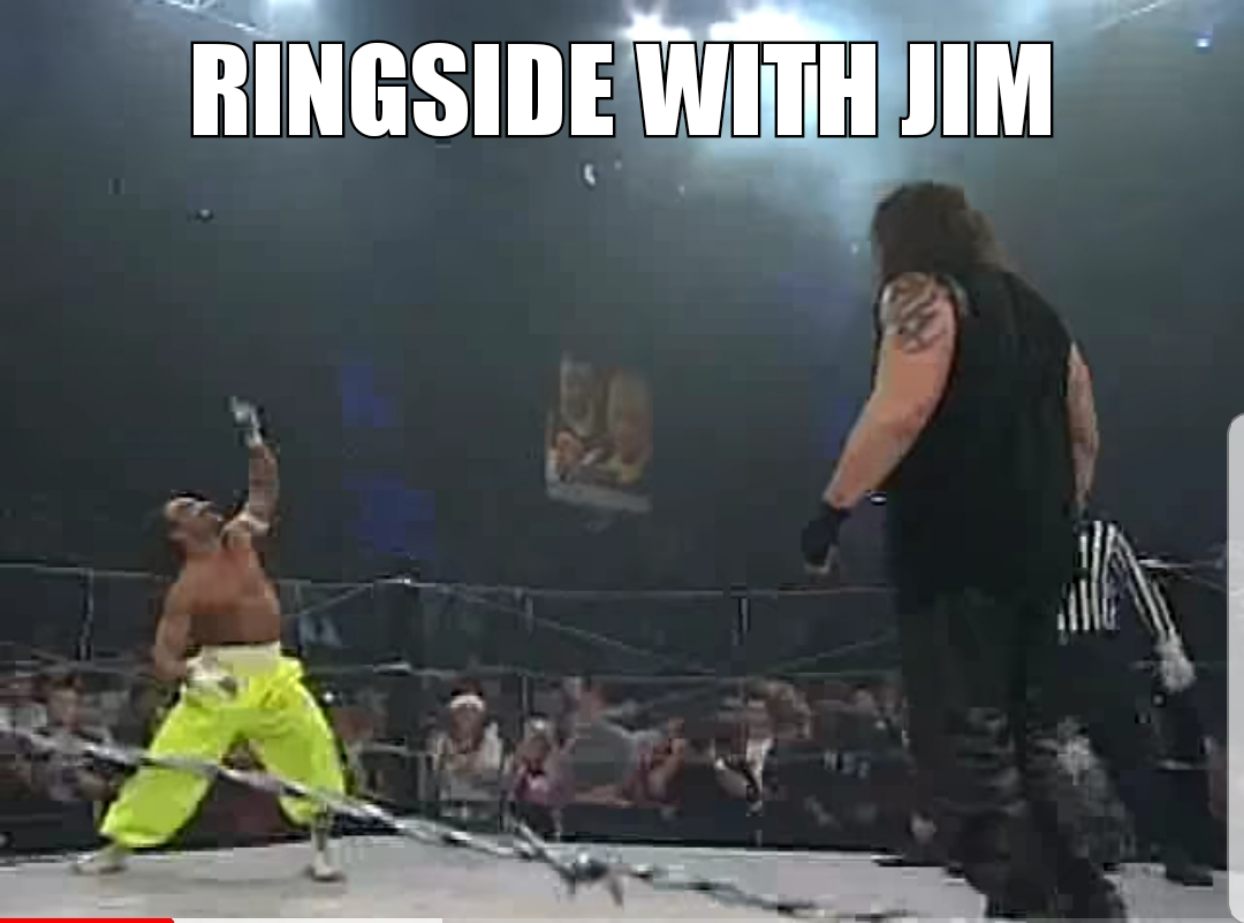 Ringside with Jim Episode 3