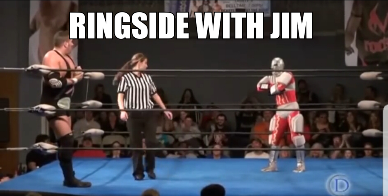 Ringside with Jim Episode 1
